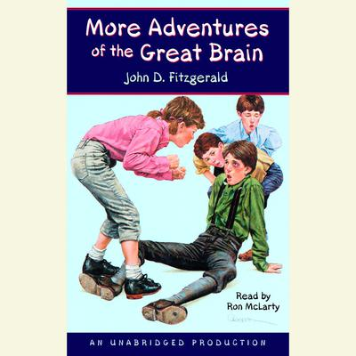 More Adventures of the Great Brain Audiobook, by
