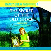 Nancy Drew #1: The Secret of the Old Clock Audiobook, by Carolyn Keene