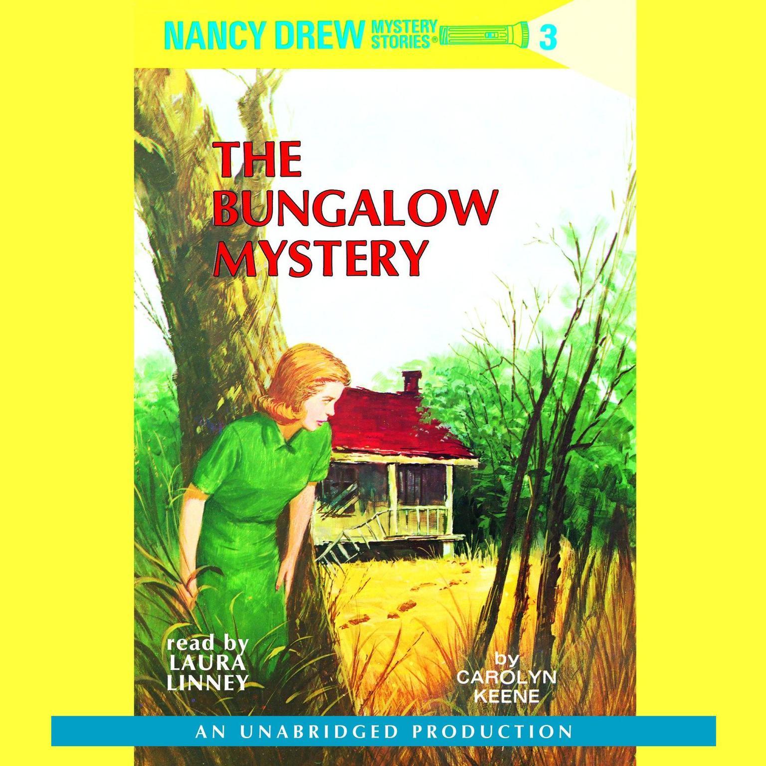 Nancy Drew #3: The Bungalow Mystery Audiobook, by Carolyn Keene