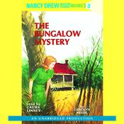Nancy Drew #3: The Bungalow Mystery Audiobook, by Carolyn Keene