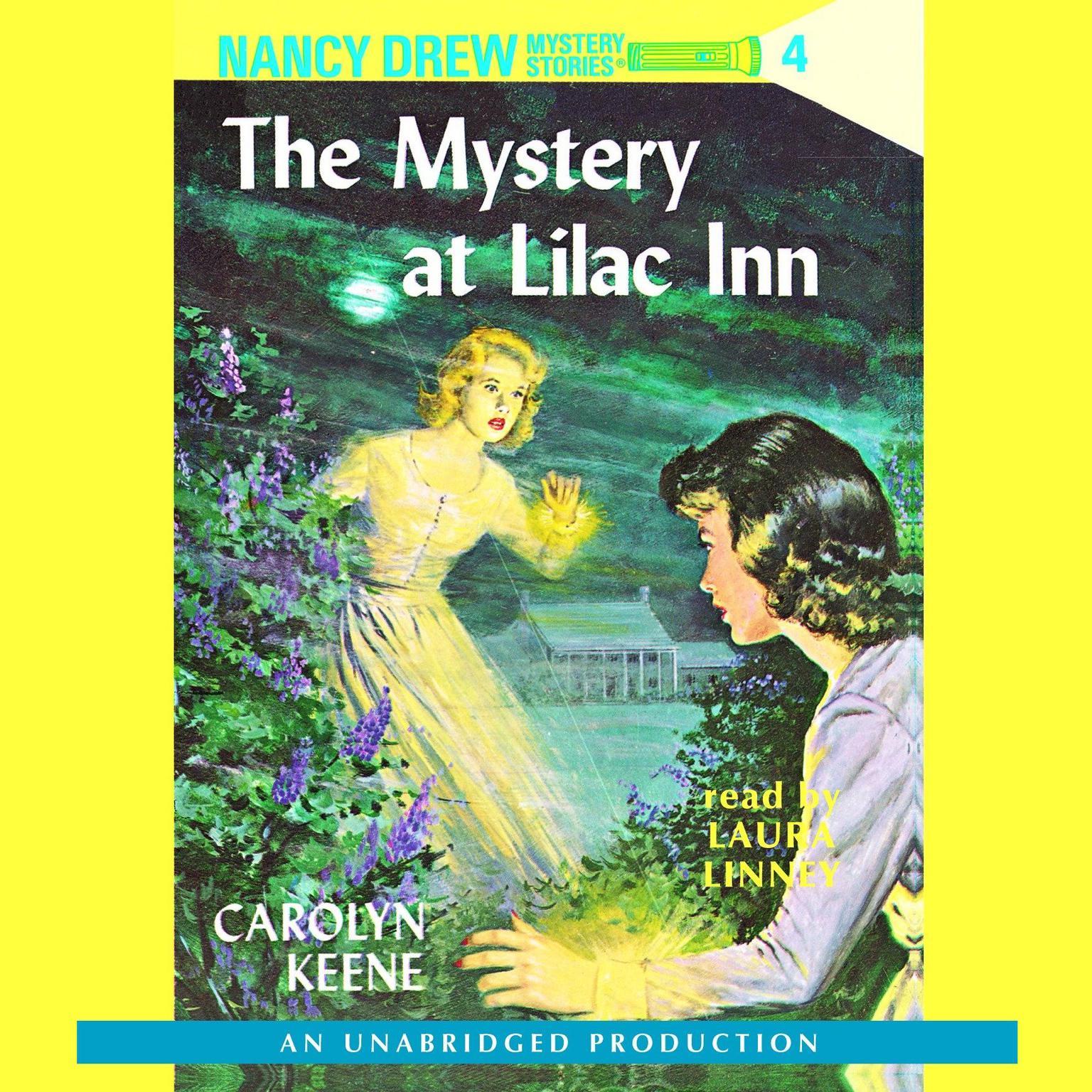 Nancy Drew #4: The Mystery at Lilac Inn Audiobook, by Carolyn Keene