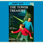 The Hardy Boys #1: The Tower Treasure Audiobook, by Franklin W. Dixon