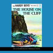 The Hardy Boys #2: The House on the Cliff Audiobook, by Franklin W. Dixon