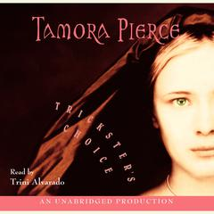 Tricksters Choice Audiobook, by Tamora Pierce
