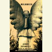 Milkweed, by Jerry Spinelli