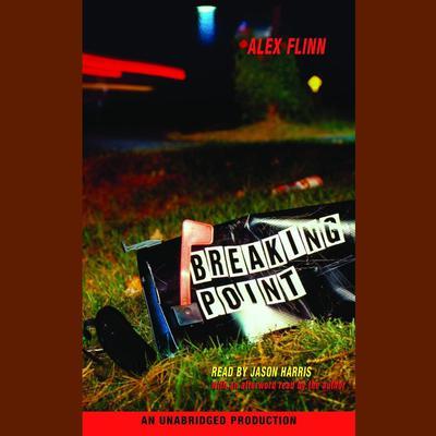 Breaking Point Audiobook, by Alex Flinn