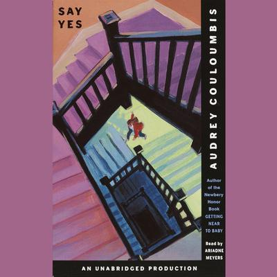 Say Yes Audiobook, by Audrey Couloumbis