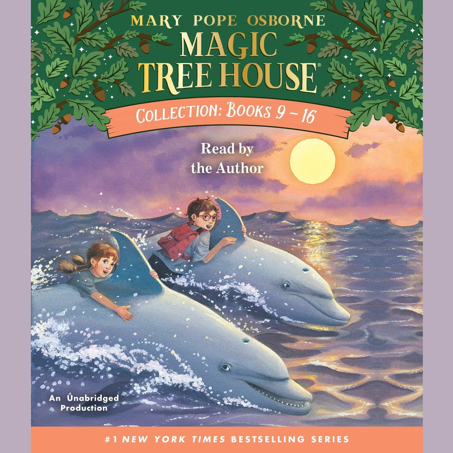 Printable Magic Tree House Collection: Books 9-16: #9: Dolphins at Daybreak; #10: Ghost Town; #11: Lions; #12: Polar Bears Past Bedtime; #13: Volcano; #14: Dragon King; #15: Viking Ships; #16: Olympics Audiobook Cover Art