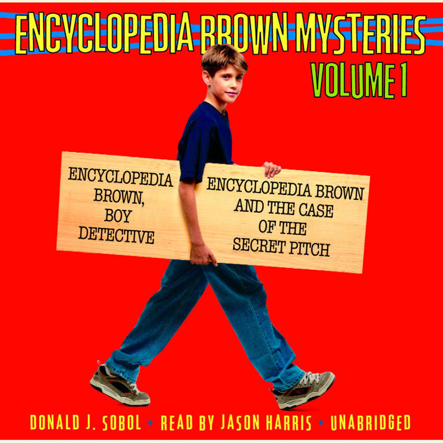 Printable Encyclopedia Brown Mysteries, Volume 1: Boy Detective; The Case of the Secret Pitch Audiobook Cover Art