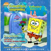 Spongebob Squarepants Collection: Books 1-4: #1: Tea at the Treedome; #2: Naughty Nautical Neighbors; #3: Hall Monitor; #4: The Worlds Greatest Valentine Audiobook, by Annie Auerbach, Terry Collins