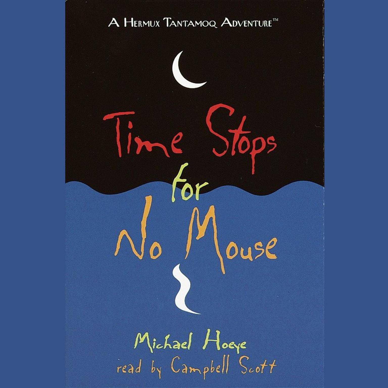 Printable Time Stops for No Mouse: A Hermux Tantamoq Adventure Audiobook Cover Art
