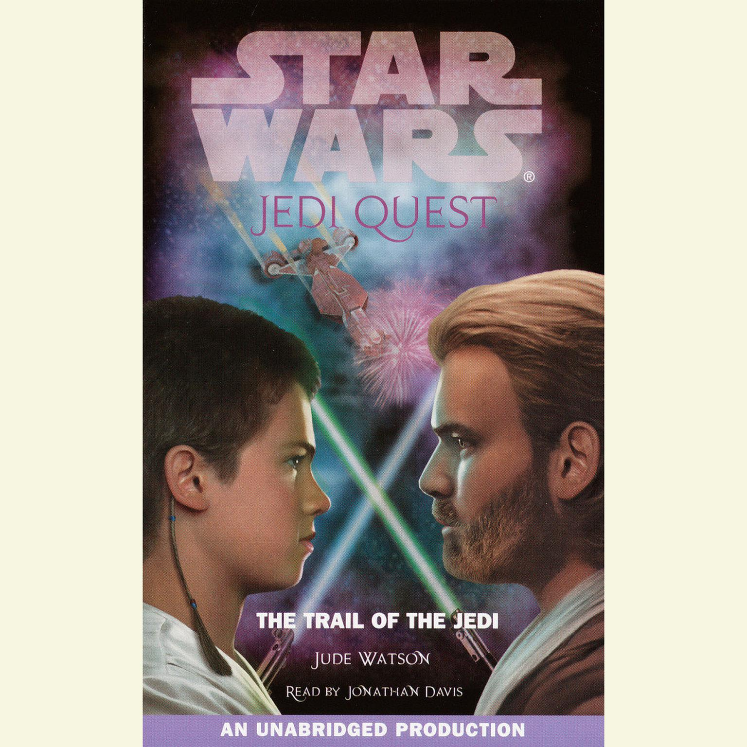 Star Wars: Jedi Quest #2: The Trail of the Jedi Audiobook, by Jude Watson