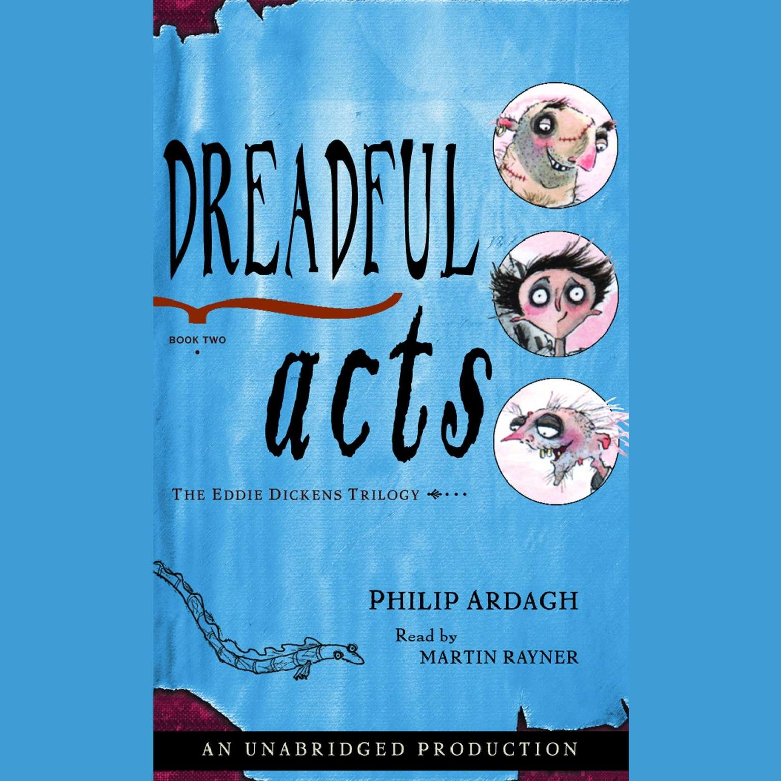 Printable Dreadful Acts: The Eddie Dickens Trilogy Book Three Audiobook Cover Art