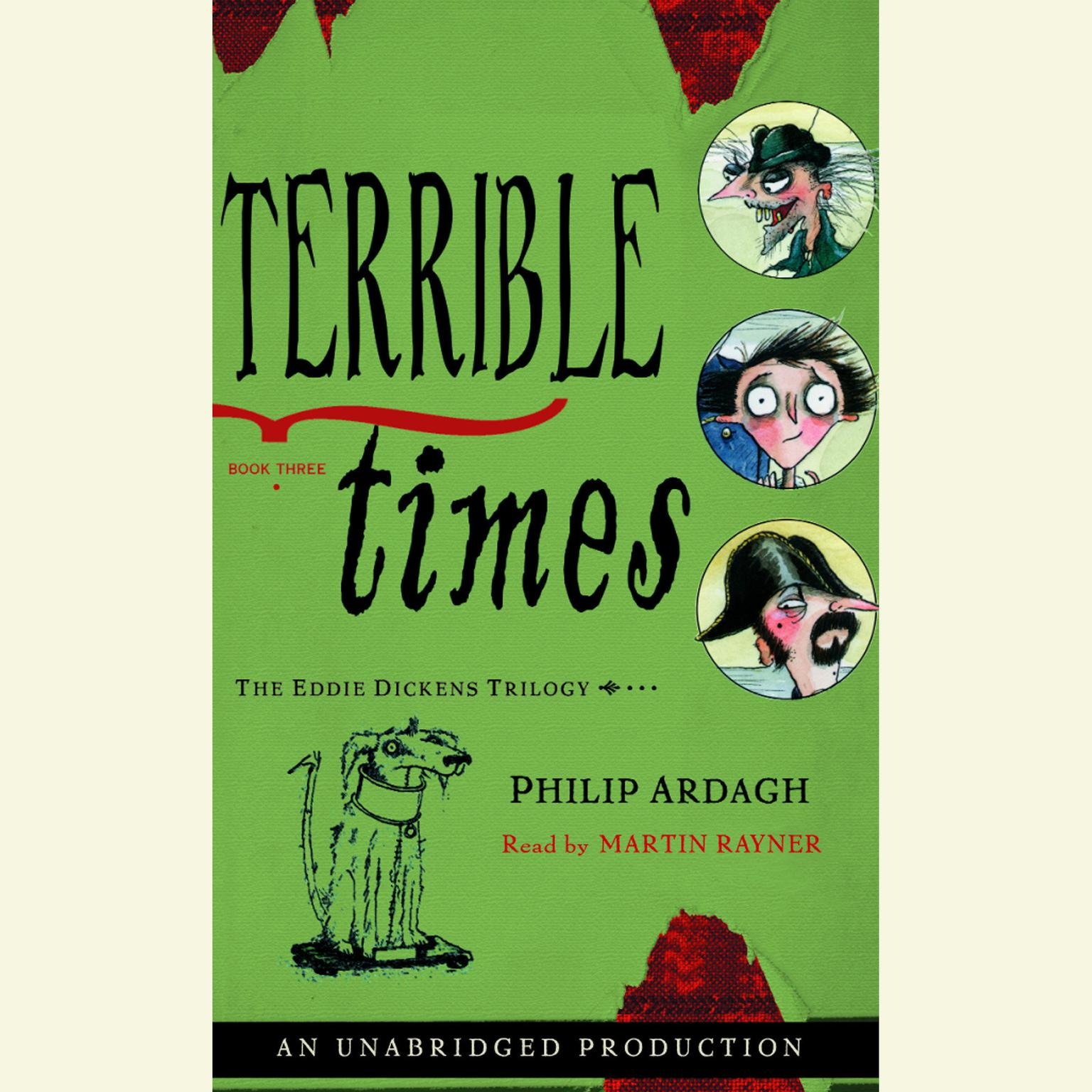 Printable Terrible Times: The Eddie Dickens Trilogy Book Three Audiobook Cover Art