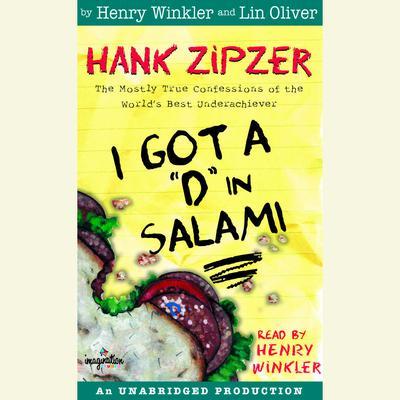Hank Zipzer #2: I Got a D in Salami Audiobook, by Henry Winkler