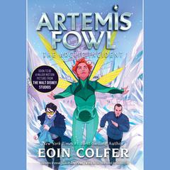 Artemis Fowl 2: The Arctic Incident Audiobook, by
