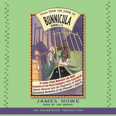 Tales From the House of Bunnicula: Books 1-4 Audiobook, by James Howe