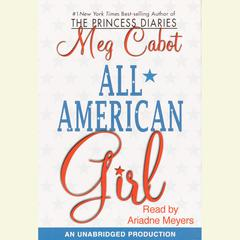 All-American Girl Audiobook, by Meg Cabot