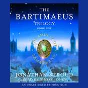 The Bartimaeus Trilogy, Book One: The Amulet of Samarkand, by Jonathan Stroud