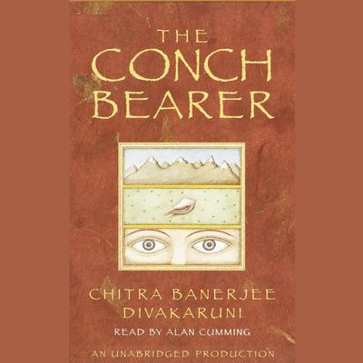 The Conch Bearer Audiobook, by Chitra Banerjee Divakaruni
