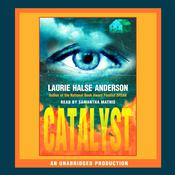 Catalyst Audiobook, by Laurie Halse Anderson