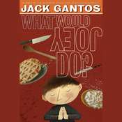 What Would Joey Do?, by Jack Gantos
