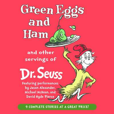Green Eggs and Ham and Other Servings of Dr. Seuss Audiobook, by Seuss