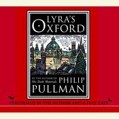 Lyras Oxford, by Philip Pullman