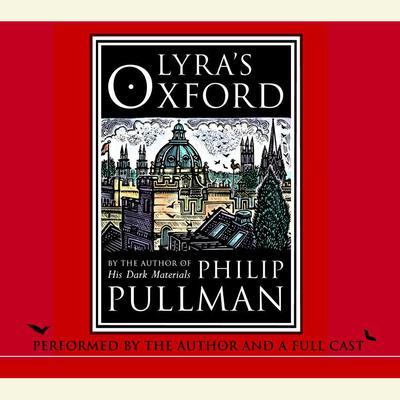 Lyras Oxford: His Dark Materials Audiobook, by Philip Pullman