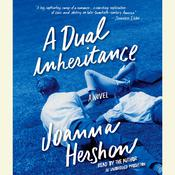 A Dual Inheritance Audiobook, by Joanna Hershon