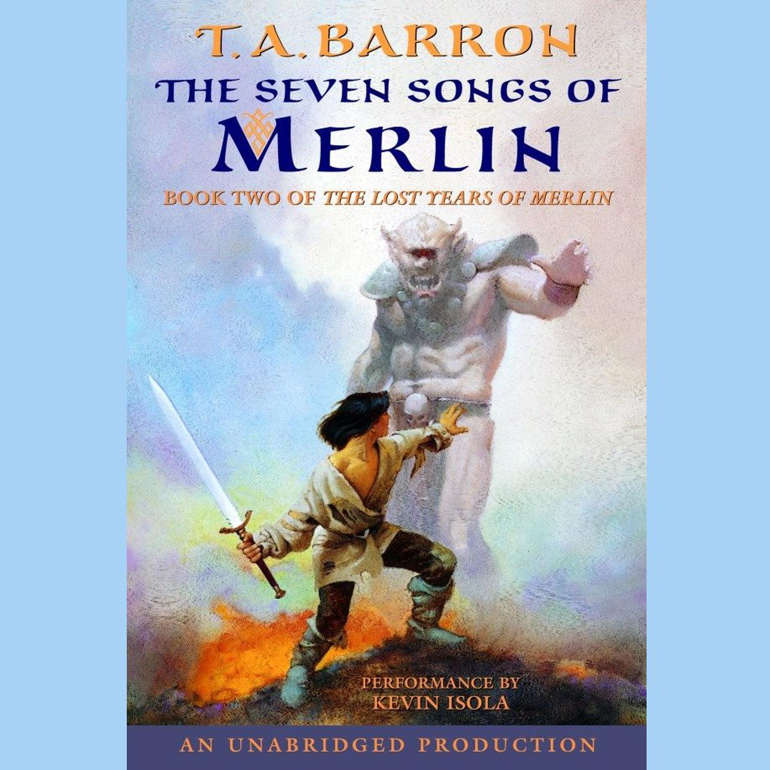 Printable The Seven Songs of Merlin: Book 2 of The Lost Years of Merlin Audiobook Cover Art