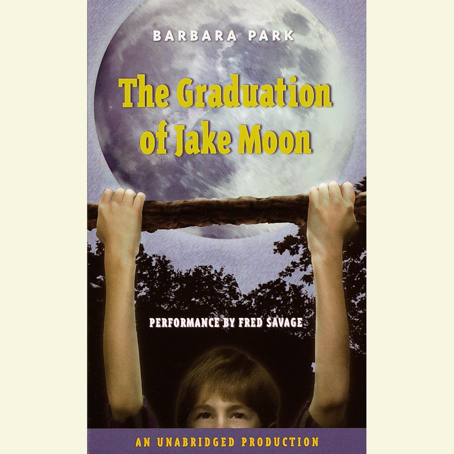 Printable The Graduation of Jake Moon Audiobook Cover Art