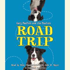 Road Trip Audiobook, by Gary Paulsen, Jim Paulsen