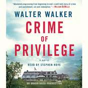 Crime of Privilege Audiobook, by Walter Walker