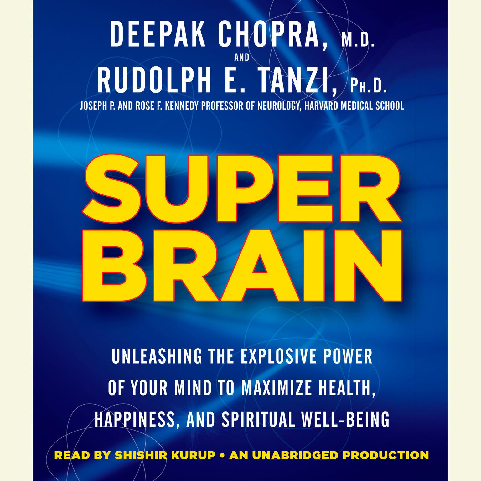 Printable Super Brain: Unleashing the Explosive Power of Your Mind to Maximize Health, Happiness, and Spiritual Well-Being Audiobook Cover Art