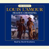 Mojave Crossing, by Louis L'Amour, Louis L'Amour