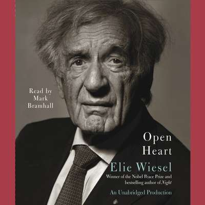 Open Heart Audiobook, by Elie Wiesel