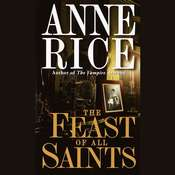 The Feast of All Saints Audiobook, by Anne Rice
