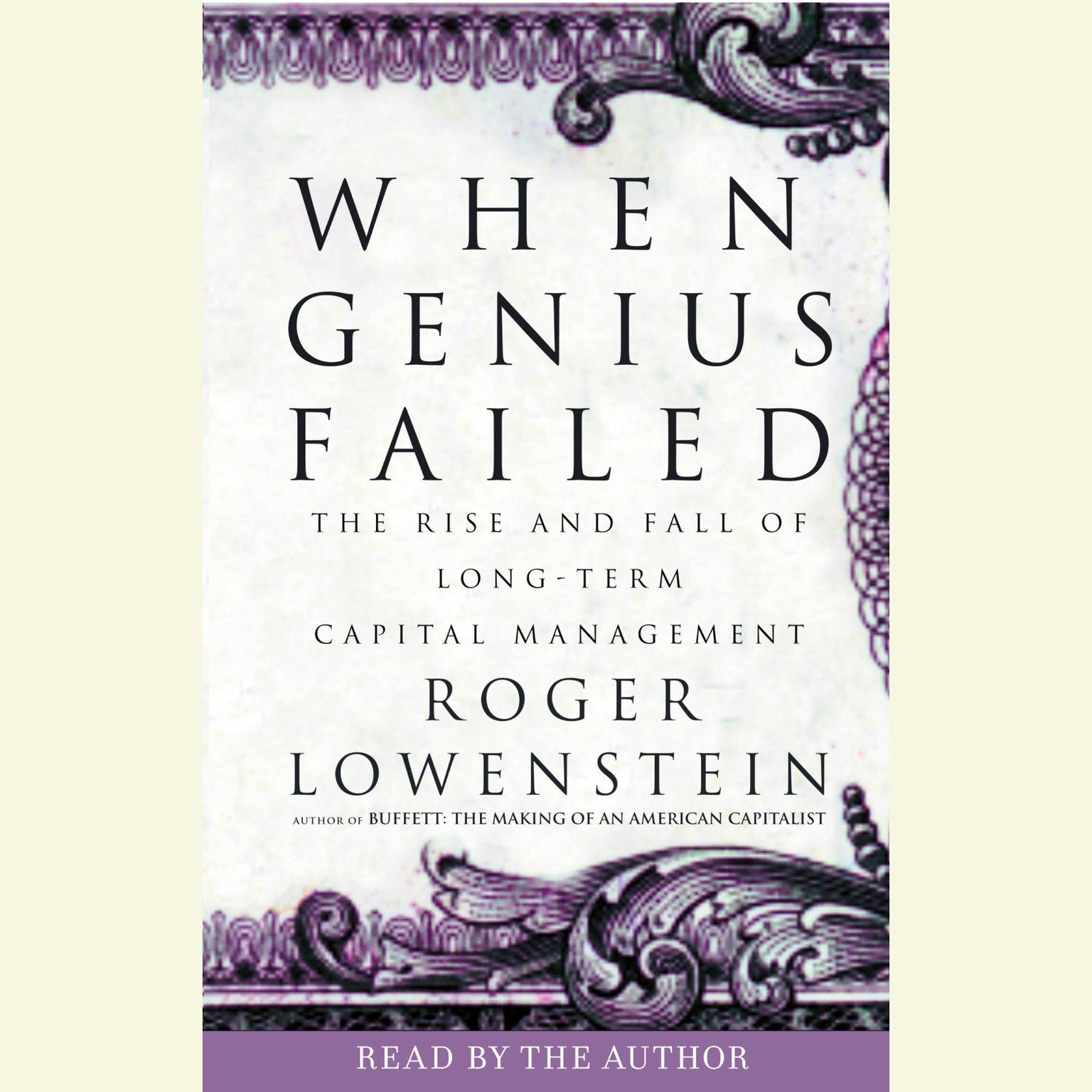 Printable When Genius Failed: The Rise and Fall of Long-Term Capital Management Audiobook Cover Art
