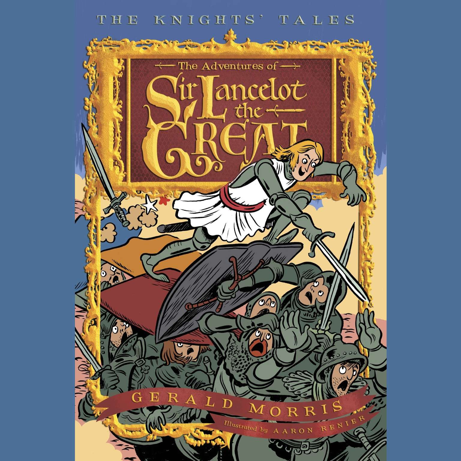 Printable The Adventures of Sir Lancelot the Great: The Knights' Tales Book 1 Audiobook Cover Art