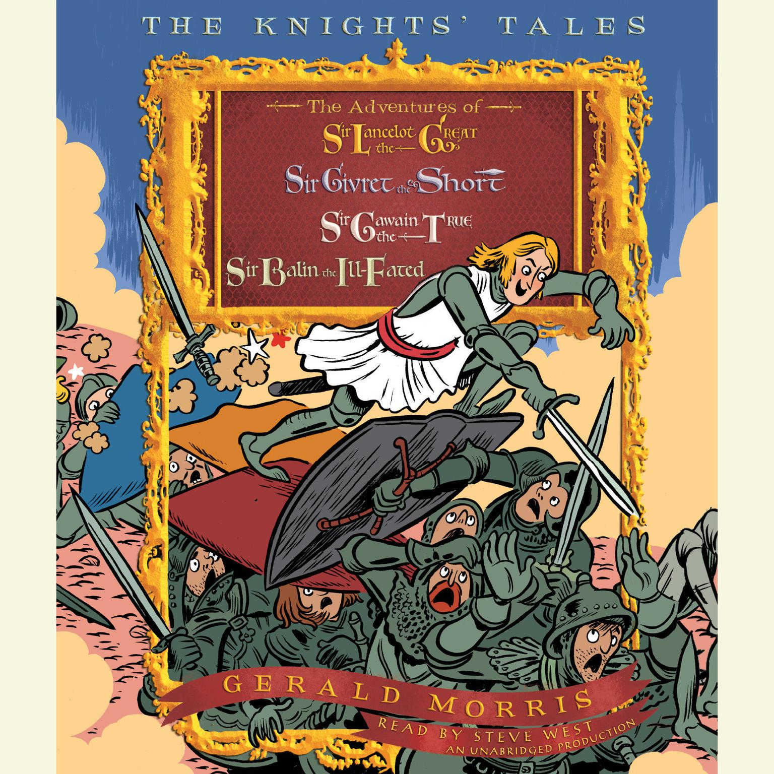 Printable The Knights' Tales Collection: Book 1: Sir Lancelot the Great; Book 2: Sir Givret the Short; Book 3: Sir Gawain the True; Book 4: Sir Balin the Ill-Fated Audiobook Cover Art