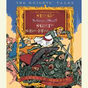 The Knights Tales Collection: Book 1: Sir Lancelot the Great; Book 2: Sir Givret the Short; Book 3: Sir Gawain the True; Book 4: Sir Balin the Ill-Fated, by Gerald Morris