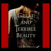 A Great and Terrible Beauty, by Libba Bray
