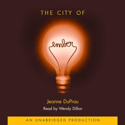 The City of Ember: The First Book of Ember Audiobook, by Jeanne DuPrau