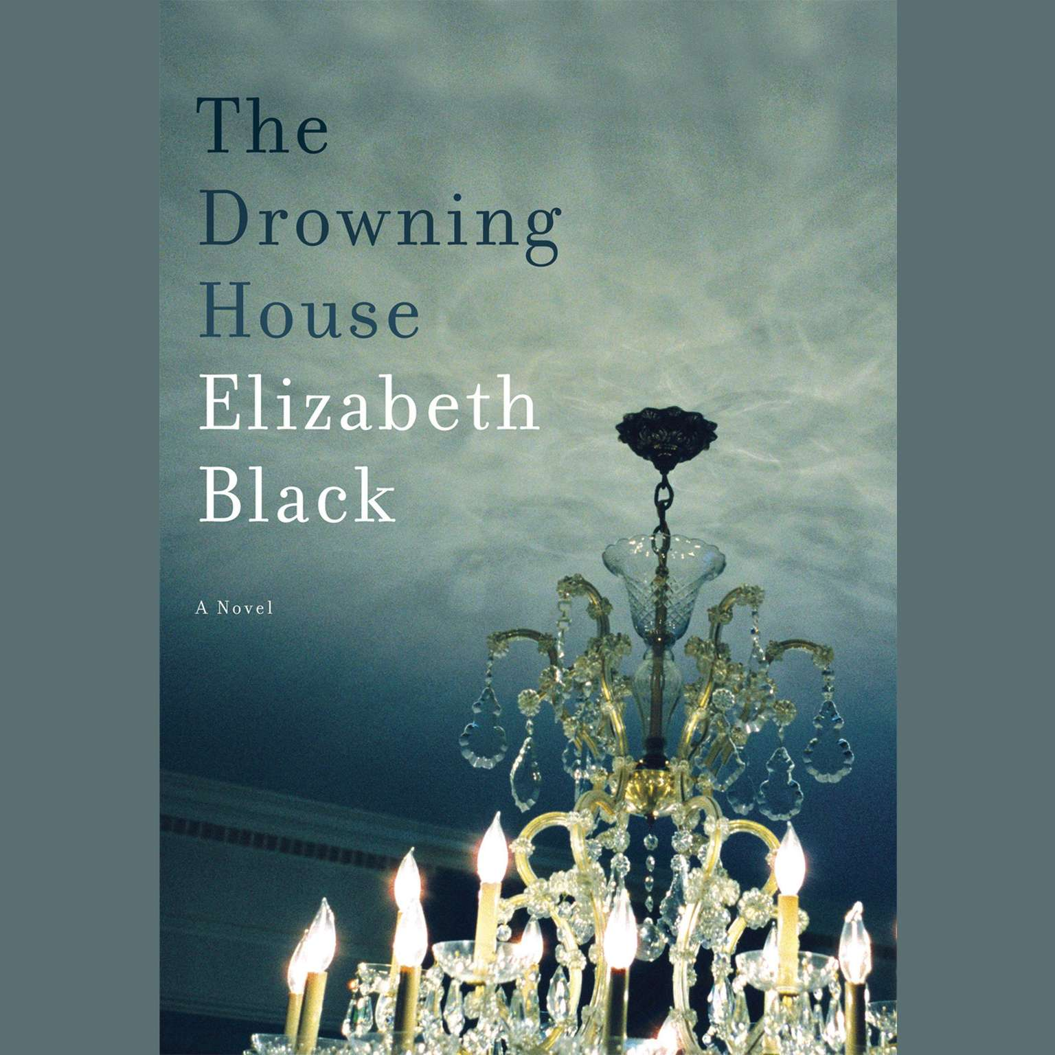 Printable The Drowning House: A Novel Audiobook Cover Art