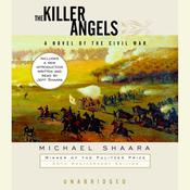 The Killer Angels: The Classic Novel of the Civil War Audiobook, by Michael Shaara