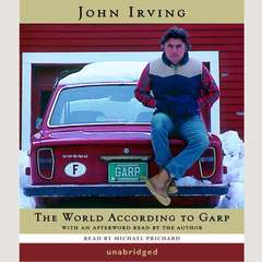 The World According to Garp: A Novel Audiobook, by John Irving