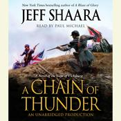 A Chain of Thunder: A Novel of the Siege of Vicksburg Audiobook, by Jeffrey M. Shaara