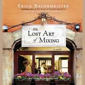The Lost Art of Mixing Audiobook, by Erica Bauermeister