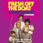 Fresh Off the Boat: A Memoir Audiobook, by Eddie Huang